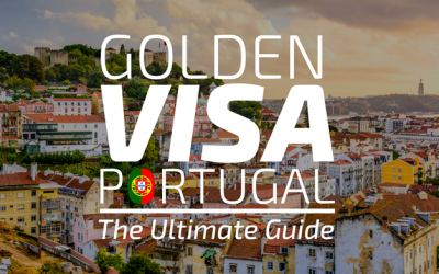 Golden Visa in Portugal 2019 – The Ultimate Guide