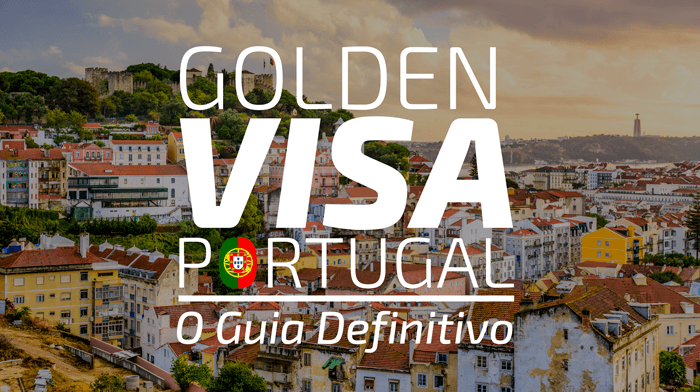 Golden Visa Portugal 2019 – Guia definitivo.