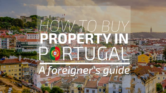 How to buy property in Portugal